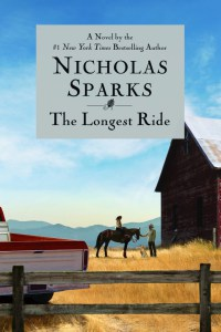 The Longest Ride By: Nicholas Sparks